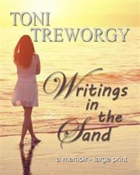 Writings in the Sand: A Memoir - Large Print Format