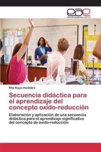 Secuencia Didactica Para El Aprendizaje del Concepto Oxido-Reduccion