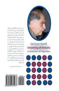 Roya Ye Roya (Dreaming of Dreams): A Selection of Vignettes (Persian Edition), Gozideie AZ Daastaansorood-Haa