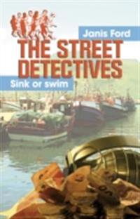 Street Detectives, The: Sink or swim