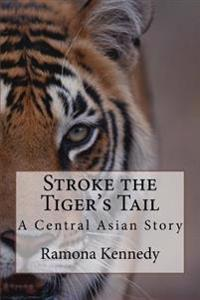 Stroke the Tiger's Tail