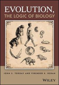 Evolution, the Logic of Biology