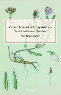 Varm choklad och psykoterapi : om Ericastiftelsen Stockholm