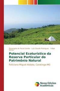 Potencial Ecoturistico Da Reserva Particular Do Patrimonio Natural
