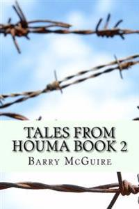 Tales from Houma Book 2