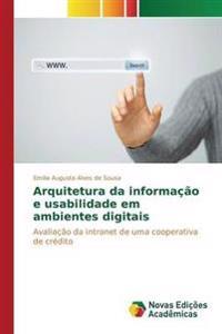 Arquitetura Da Informacao E Usabilidade Em Ambientes Digitais