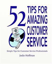 52 Tips for Amazing Customer Service