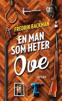 En man som heter Ove / Lättläst
