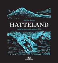 Hatteland; handel og elektronikk gjennom 150 år - Nils Olav Østrem pdf epub