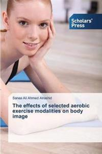 The Effects of Selected Aerobic Exercise Modalities on Body Image