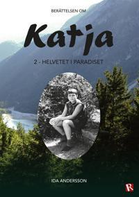 Katja 2 - Helvetet i paradiset