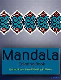 Mandala Coloring Book: Coloring Books for Adults: Stress Relieving Patterns