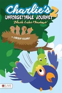 Charlie's Unforgettable Journey 2