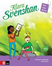 Klara svenskan åk 5 Elevbok Tala, läsa, skriva