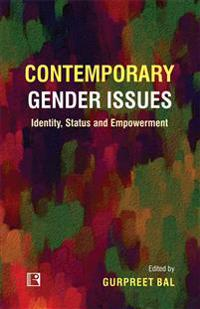 Contemporary Gender Issues: Identity, Status and Empowerment