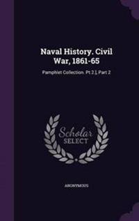 Naval History. Civil War, 1861-65