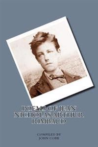 Poems of Jean Nicholas Arthur Rimbaud