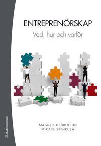 Entreprenörskap - Vad, hur och varför