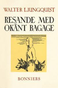 Resande med okänt bagage