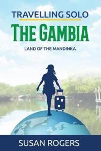 The Gambia: Land of the Mandinka