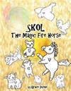 Skol the Magic Fire Horse