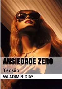 Ansiedade Zero: Tensao