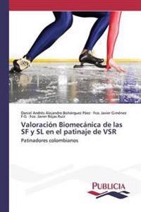 Valoracion Biomecanica de Las SF y SL En El Patinaje de Vsr