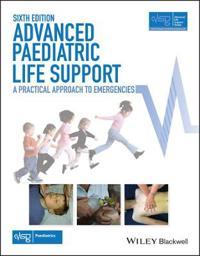 Advanced Paediatric Life Support: A Practical Approach to Emergencies
