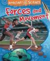 Amazing science: forces and movement