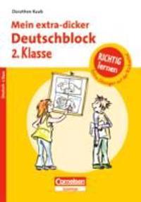 Raab, D: Richtig lernen 2. Klasse Deutschblock