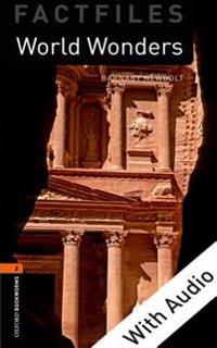 World Wonders - With Audio Level 2 Factfiles Oxford Bookworms Library
