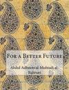 For a Better Future