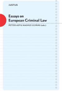 Essays on European Criminal Law