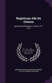 Registrum Ade de Orleton