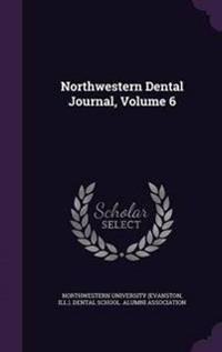 Northwestern Dental Journal, Volume 6