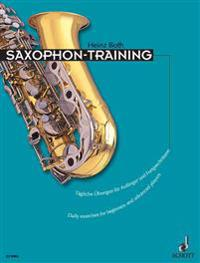 Saxophone Training: Daily Exercises for Beginners and Advanced Players