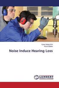 Noise Induce Hearing Loss