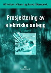 Prosjektering av elektriske anlegg