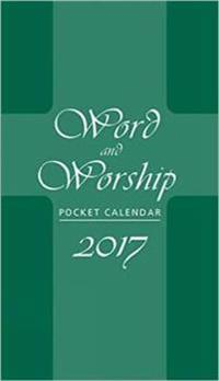 Word and Worship Pocket Calendar 2017