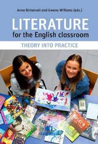 Literature for the english classroom - theory into practice