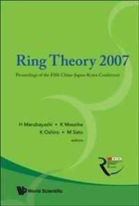 Ring Theory 2007 - Proceedings Of The Fifth China-japan-korea Conference