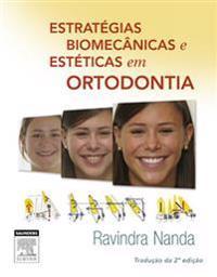 Estrategias Biomecanicas e Esteticas em Ortodontia