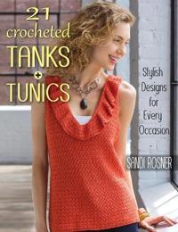 21 Crocheted Tanks + Tunics