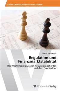 Regulation Und Finanzmarktstabilitat