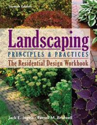 Residential Design Workbook for Ingels' Landscaping Principles and Practices, 7th
