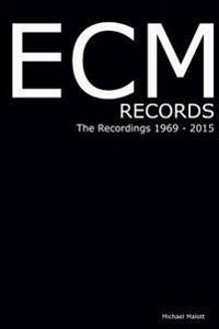 Ecm Records the Recordings