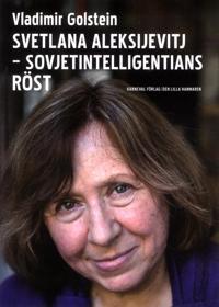 Svetlana Aleksijevitj : Sovjetintelligentians röst