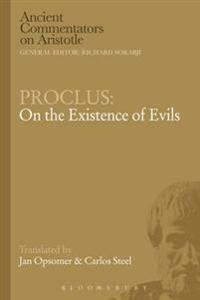 Proclus: On the Existence of Evils