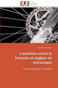 L'Assertion Entre Le Francais Et Anglais En Mecanique