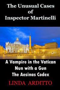 The Unusual Cases of Inspector Martinelli